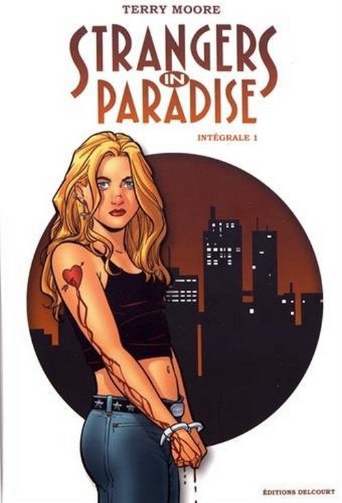 stanger in paradise intégrale tome 1 (VF)