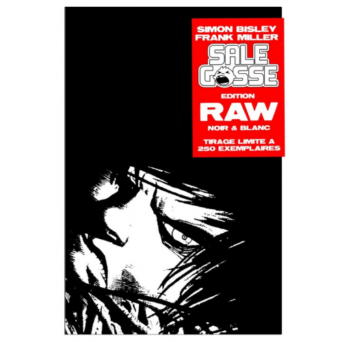 SALE GOSSE - BAD BOY RAW Edition Noir & Blanc - FRANK MILLER - SIMON BISLEY - Exclusivité Original Comics 250 ex (VF)