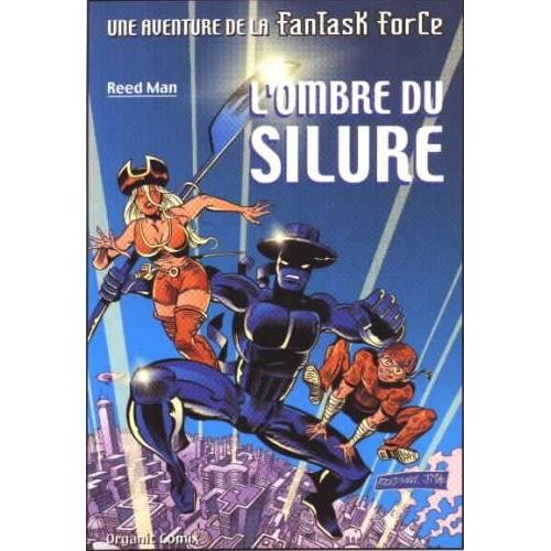 FANTASK FORCE - L'ombre de Sillure (VF) Reedman