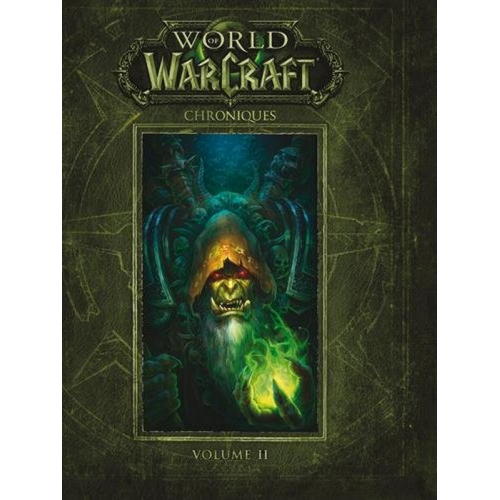 World Of Warcraft Chroniques Volume 2 (VF)