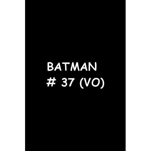 Batman 37 (VO)