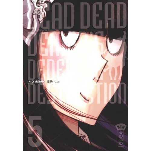 Dead Dead Demon's Dededededestruction Tome 5 (VF)