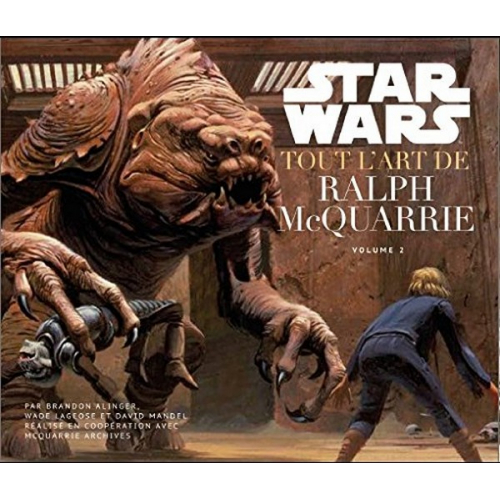 Tout l'art de Ralph McQuarrie Volume 2 (VF)