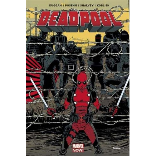 Deadpool Marvel Now Tome 3 (VF)
