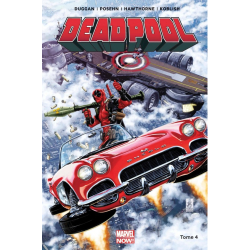 Deadpool Marvel Now Tome 4 (VF)