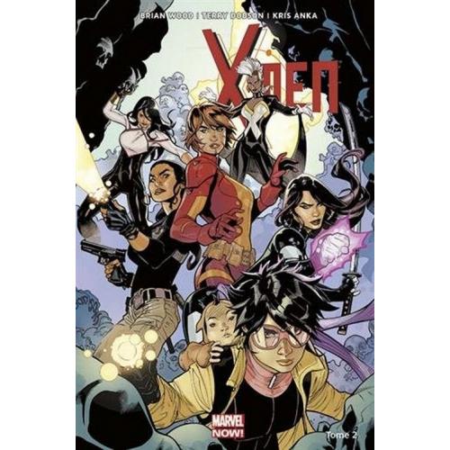 X-Men Marvel Now Tome 2 (VF)
