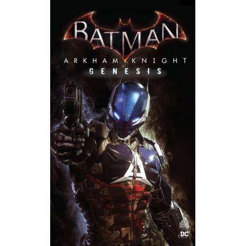 BATMAN ARKHAM KNIGHT GENESIS (VF)