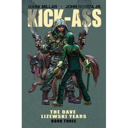 KICK-ASS DAVE LIZEWSKI YEARS TP VOL 03 (VO)