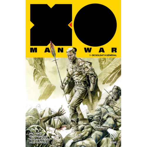 X-O Manowar Tome 1 Édition Collector Original Comics 200 ex. (VF)