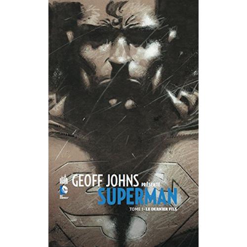 Geoff Johns présente Superman Tome 1 (VF)