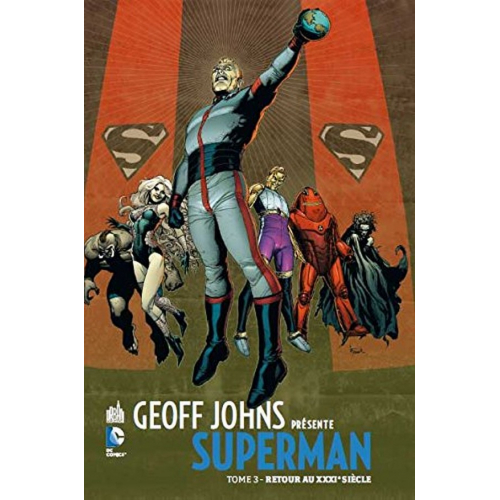 Geoff Johns présente Superman Tome 3 (VF)