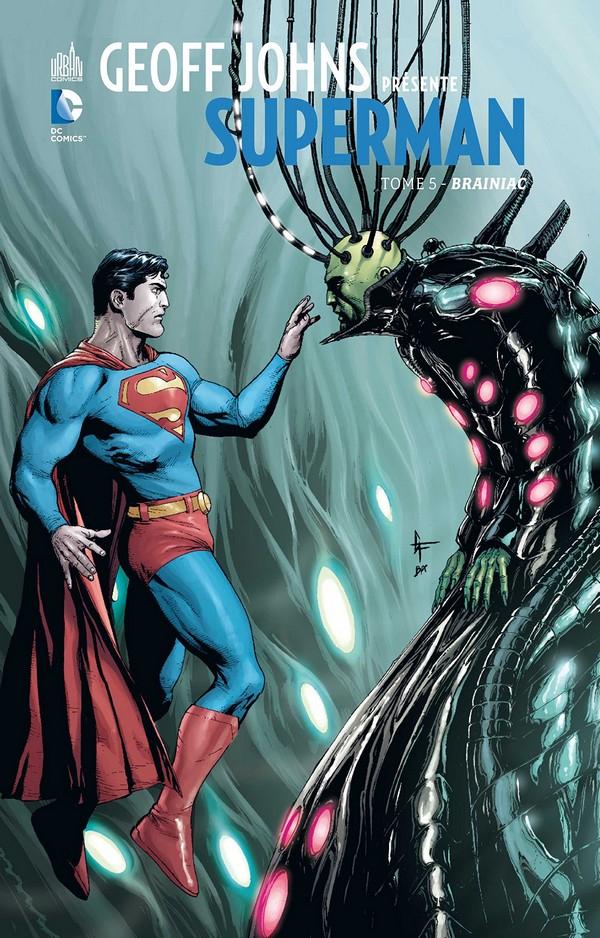 Geoff Johns présente Superman Tome 5 (VF)