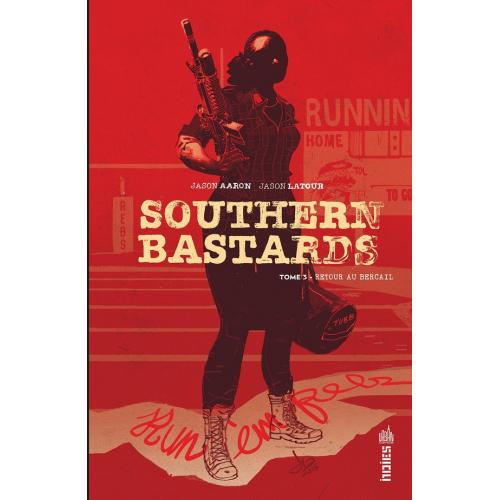 Southern Bastards Tome 3 (VF)