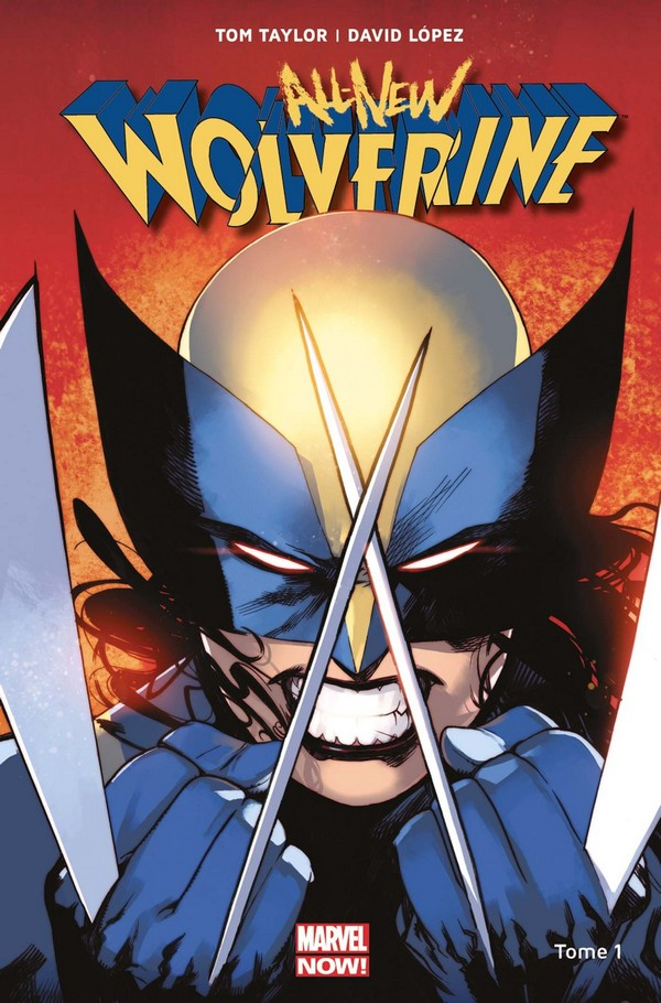 Wolverine All New All Different Tome 1 (VF)