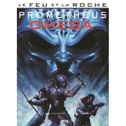 Le Feu et la Roche Tome 5 : Prometheus Omega (VF)