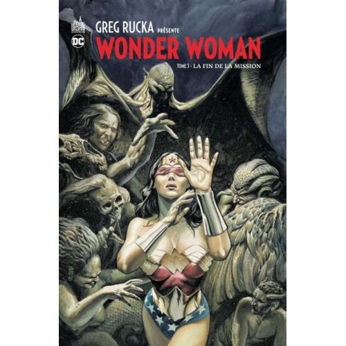 Greg Rucka présente Wonder Woman Tome 3 (VF)