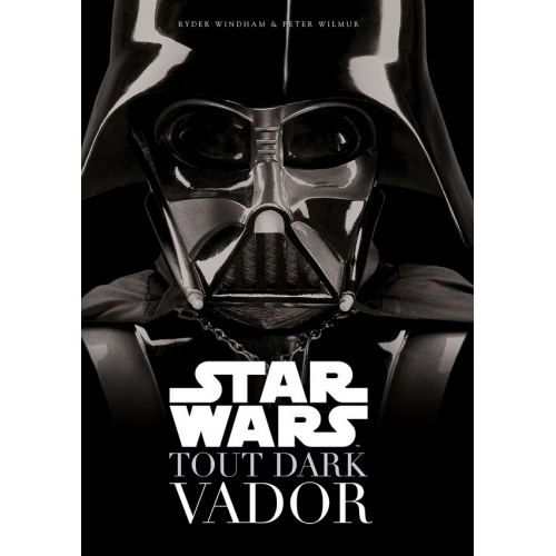 Star Wars Tout Dark Vador (VF)